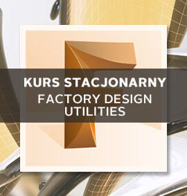 Szkolenie Autodesk Factory Design Utilities