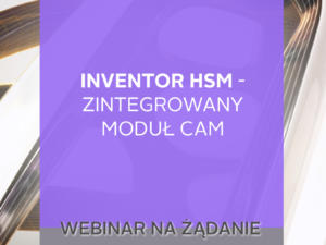 inventor hsm zintegrowany modul cam
