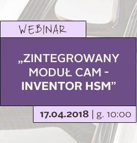 Webinar: Zintegrowany moduł CAM – Inventor HSM