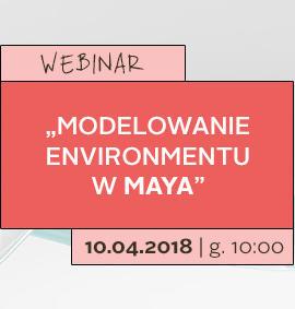 Webinar: Modelowanie environmentu w Maya