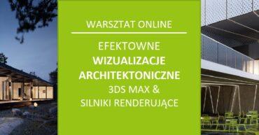 warsztat online wizualizacje architektoniczne