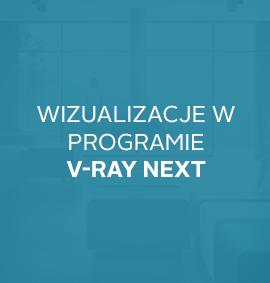 Warsztat: Wizualizacje w programie V–ray Next
