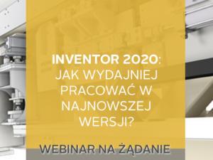 Strona szkoleniowa - webin na żądanie 2019-05- nowosci inventor 2020