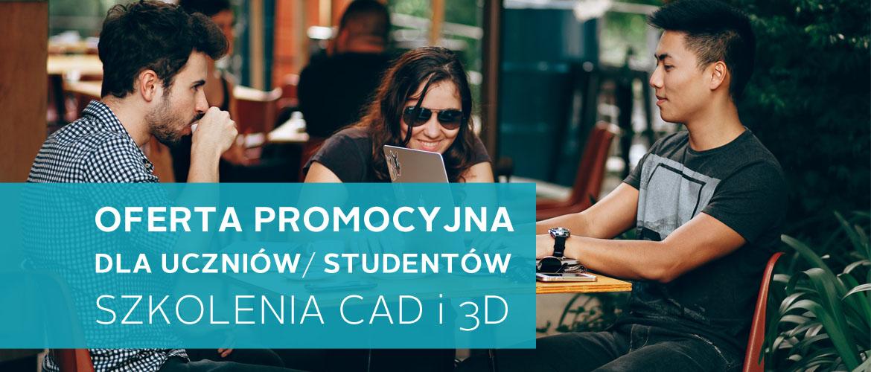 Szkolenia CAD i 3D dla uczniów i studentów