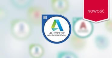 Nowości w certyfikacji Autodesk