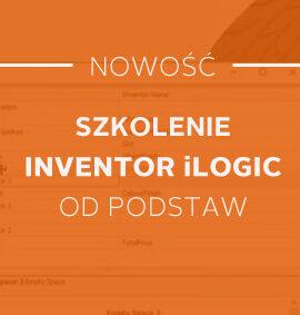 Szkolenie / Kurs Inventor iLogic