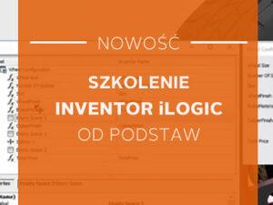szkolenie Inventor iLogic