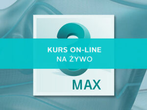 zaawansowany kurs online 3ds max