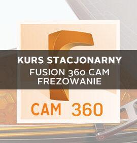 Szkolenie Fusion 360 CAM – Frezowanie 2D/2.5D/3D – Podstawy