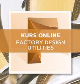 Factory Design Utilities – kurs online
