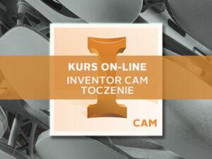 Szkolenie Inventor CAM Toczenie online