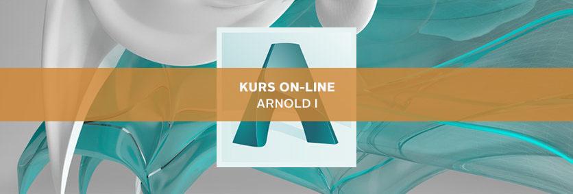 Szkolenie Arnold podstawy online