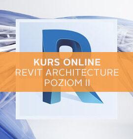 Kurs online Revit / Revit Architecture – Poziom II
