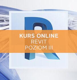 Kurs revit poziom III online