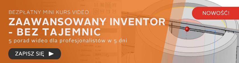 Kurs online 5 kroków - zaawansowany Inventor