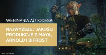 webinaria Autodesk Maya, Arnold, Bifrost
